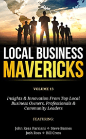 Volume 13: Insights & Innovation From Top Local Business Owners, Professionals & Community Leaders