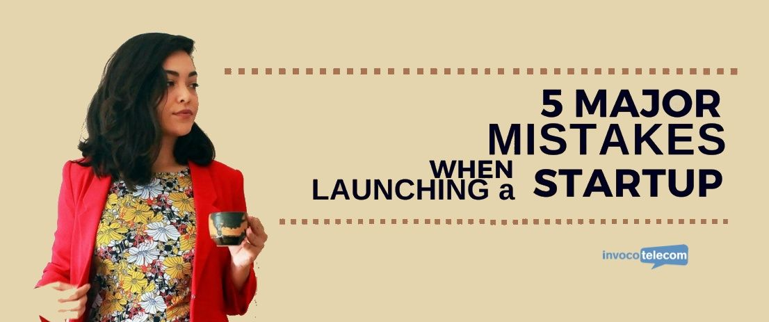 5 major mistakes when launching a startup header