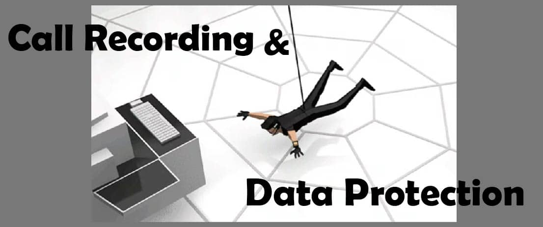 Call Recording and Data Protection